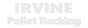 Irvine Pallet Racking